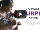 Period of PURPLE Crying Video